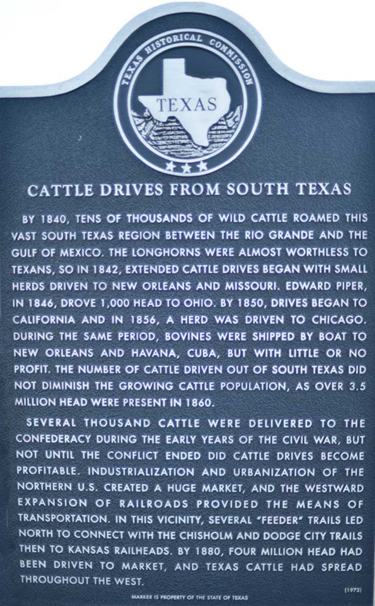 Historical marker about the Cattle Drives from South Texas